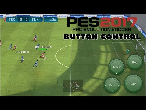 PES 2017 (PRO EVOLUTION SOCCER) - Button Control - iOS / Android