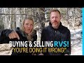 "BUYING & SELLING RV'S... ""YOU'RE DOING IT WRONG!"""