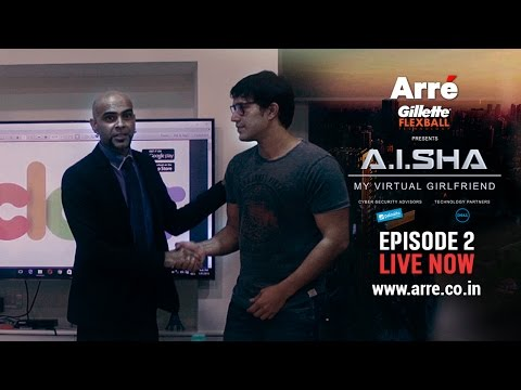 A.I.SHA My Virtual Girlfriend | Episode 2 | An Arre Original Web Series