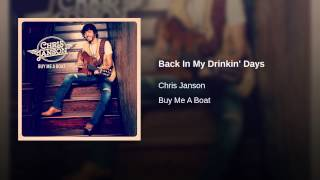 Chris Janson Back In My Drinking Days