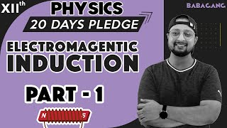 #1 Class 12   Physics   20 Days Pledge   Electromagnetic induction and Alternating Current