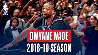 Dwyane Wade's Best Plays From His Final Season