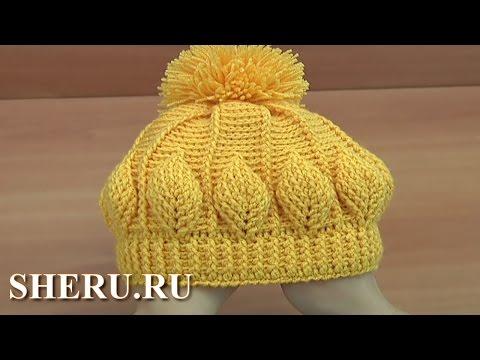 видео вязания шапок крючком видео все