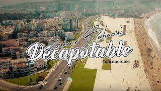 Zouhair Bahaoui - Décapotable (Music Video Teaser) | (زهير البهاوي - دكابوطابل (برومو