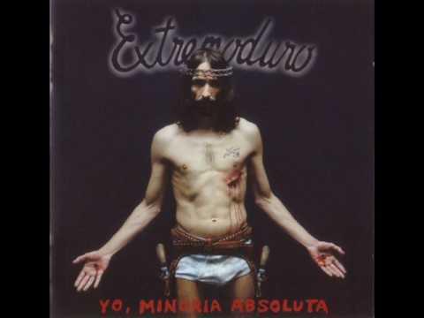 Extremoduro - Jesucristo Garcia