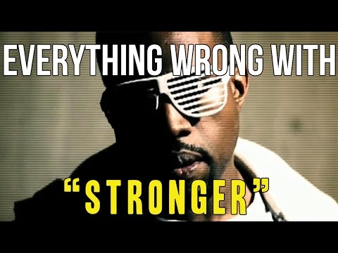 "Everything Wrong With Kanye West - ""Stronger"""