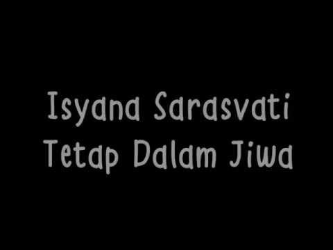 Isyana Sarasvati - Tetap Dalam Jiwa ( Lirik )