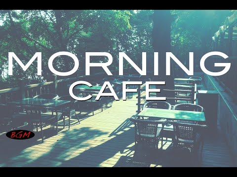 Cafe Music - Bossa Nova & Jazz Relaxing Music - Background Music - Chill Out Music