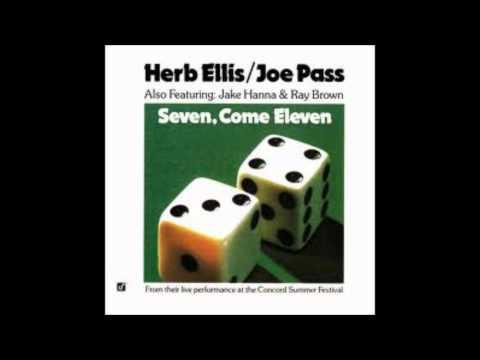 Herb Ellis Joe Pass  Seven Come Eleven
