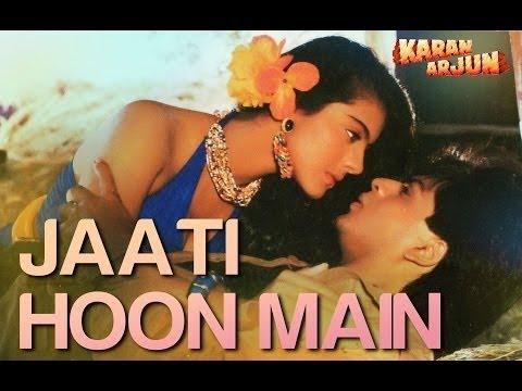 Jaati Hoon Main - Karan Arjun | Shahrukh Khan & Kajol
