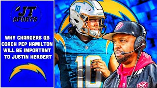 Why LA Chargers New QB Coach Pep Hamilton Will Be Important To Justin Herbert | NFL