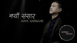 Naya Sansaar || Official Lyric Video