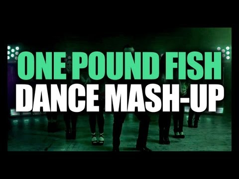 One Pound Fish - DANCE MASH-UP
