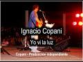 Ignacio Copani de Yo vi la luz