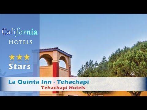 La Quinta Inn - Tehachapi 3 Stars #Tehachapi, California Within US Travel Directory Located off Highway 58, this California hotel has an outdoor pool and hot tub and offers guest rooms with...