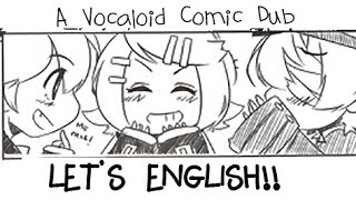 【Rin, Len, Oliver, Luka】LET'S ENGLISH!! (Vocaloid Comic Dub)