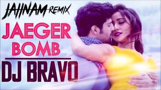 Jaeger Bomb - Tum Bin 2 |Ankit Tiwari | DJ Bravo | Harshi Mad - (Jaiinam Remix)