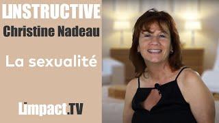 Lincomparable Chronique de Christine Nadeau #5 La sexualité