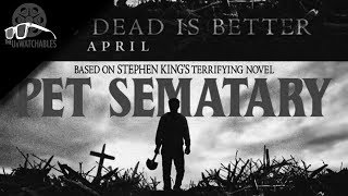 Pet Sematary (2019) Was Just Meh, But Not Terrible - The Unwatchables