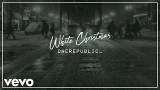 Onerepublic White Christmas Audio