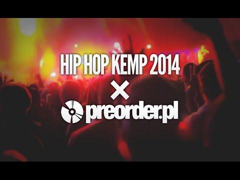 Hip Hop Kemp 2014 x preorder.pl