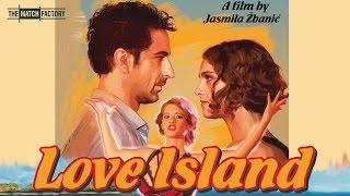LOVE ISLAND by JASMILA ŽBANIĆ (Official International Trailer)
