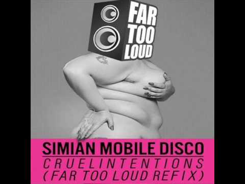 Simian Mobile Disco - Cruel Intentions ft. Beth Ditto ( Far Too Loud refix )