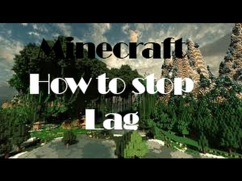 How to stop minecraft lag  1.6.4