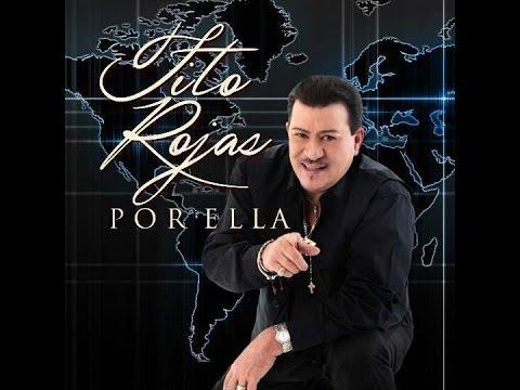 Tito Rojas - Por Ella (2014) video