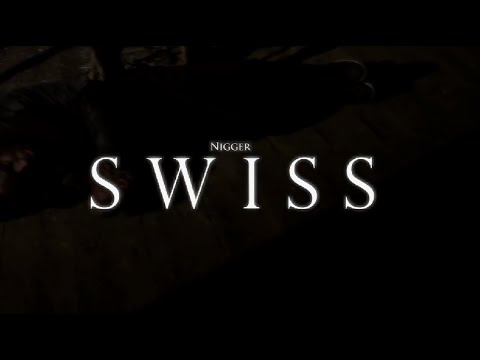 Swiss - Nigger? (Music Video) [@SwissWorld] | Link Up TV