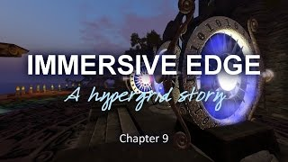 Immersive Edge Chapter 9