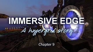 Immersive Edge Chapter 9