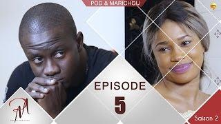 Série | Pod et Marichou - Saison 2 : Episode 5