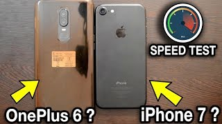 OnePlus 6 VS iPhone 7 Speed Test | Which Gives Better Speed Under ₹40,000 ? Sd SoC 845 Vs Apple A10?