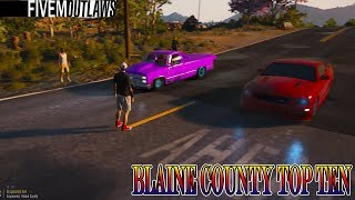 BLAINE COUNTY TOP TEN | FIVEM OUTLAWS | WILD SIDE RP