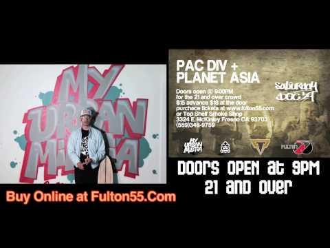 My Urban Militia Presents: Pac Div & Planet Asia Live at Fulton 55 Promo