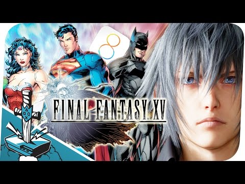 Final Fantasy XV Trailer I Neue Features in iOS 8 I Justice League Serie