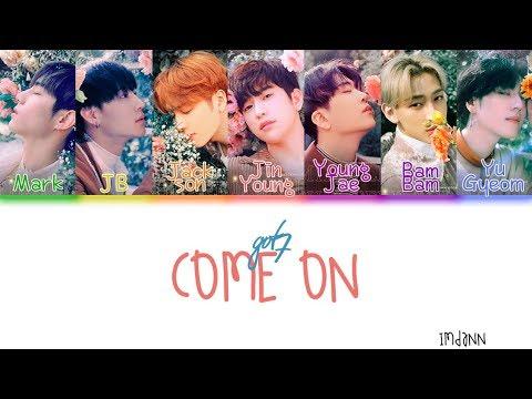 GOT7 - Come On |Sub. Español + Color Coded| (HAN/ROM/ESP)