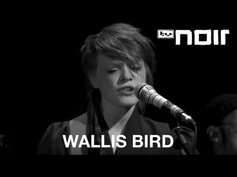 I Am So Tired Of That Line - WALLIS BIRD - tvnoir.de
