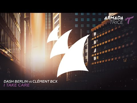 Dash Berlin vs Clément Bcx - I Take Care (Radio Edit)