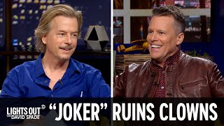 """Joker"" Is Giving Clowns a Bad Name - Lights Out with David Spade"