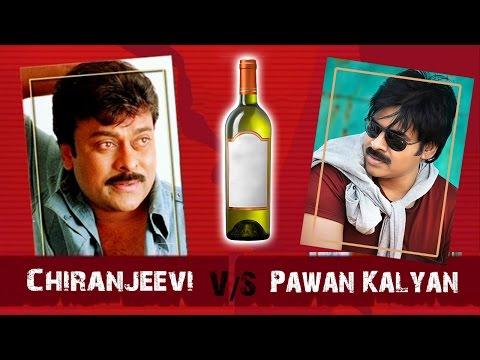 Star War || Pawan Kalyan V/s Chiranjeevi || Drunk