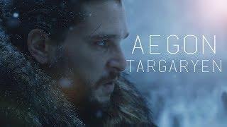 (GoT) Jon Snow    Aegon Targaryen