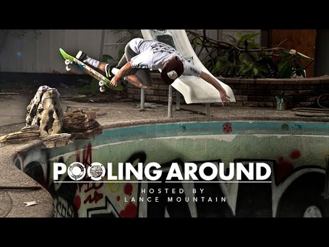 Pooling Around: Hosted by Lance Mountain - SE02 EP03