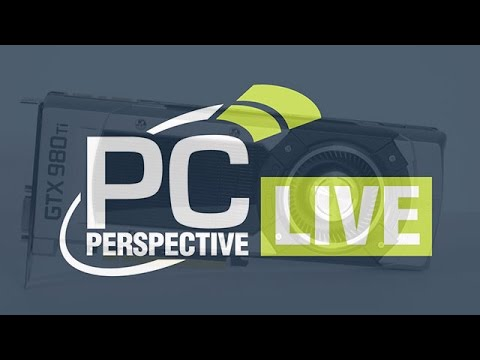 PCPer Live! GeForce GTX 980 Ti, G-Sync and GameWorks VR Live Stream!!