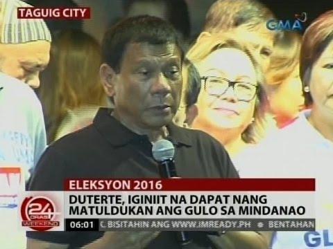 24 Oras: Duterte, iginiit na dapat nang matuldukan ang gulo sa Mindanao