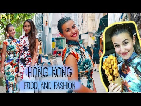 FOOD AND FASHION IN HONG KONG - Part 2