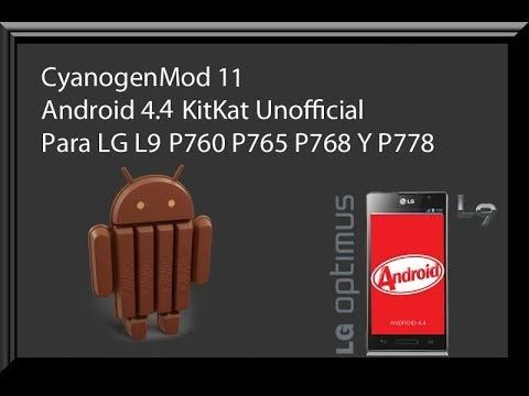 LG L9 ROM CyanogenMod 11 Android 4.4.2 KitKat