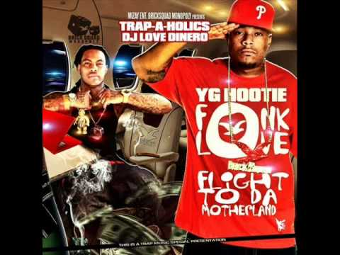 YG Hootie - Fonk Love (Prod. By Southside)