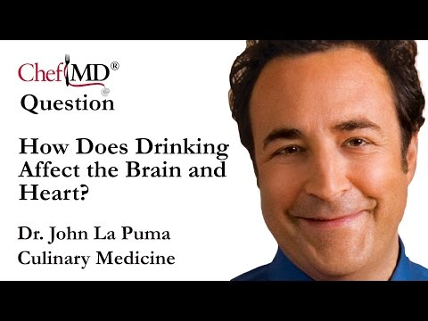ChefMD® Dr. John La Puma - How Can Drinking Affect the Brain and Heart? Culinary Medicine FAQ